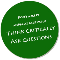 Don't Accept Media at Face Value; Think Critically, Ask Questions