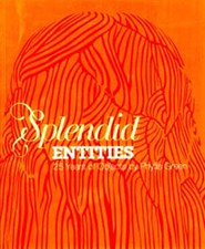 Splendid Entities: 25 Years of Objects by Phyllis Green